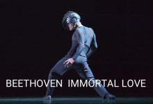 "work: ""Beethoven Immortal Love"" Astana Opera Ballet"
